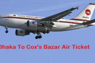 Dhaka to Cox's Bazar Air Ticket Price and Schedule [2020]