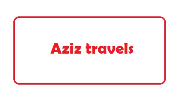Aziz travels - Online Ticket & Counter Phone Number [2020]
